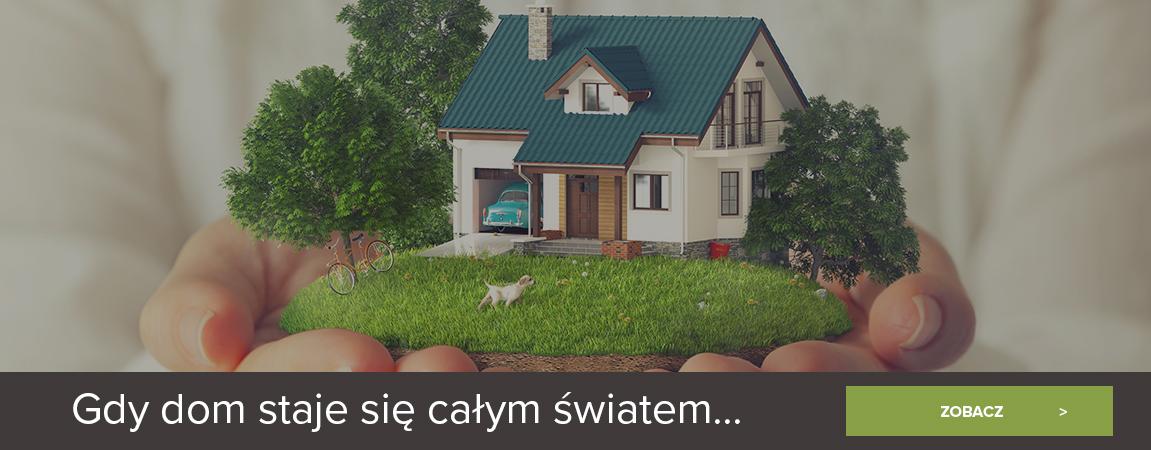 Gdy dom staję się całym światem...
